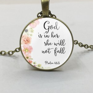 God is within her, she will not fall necklace