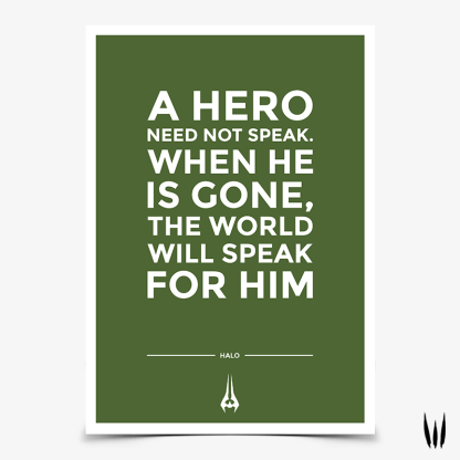 Halo Hero Quote Gaming Poster designed by WildeThang