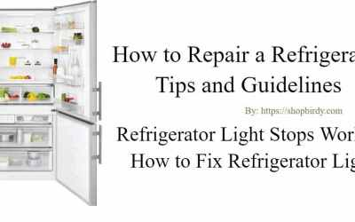 Refrigerator light stops working | How to Fix Refrigerator Light