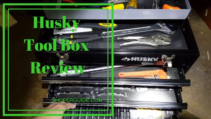 Husky Tool Box Review