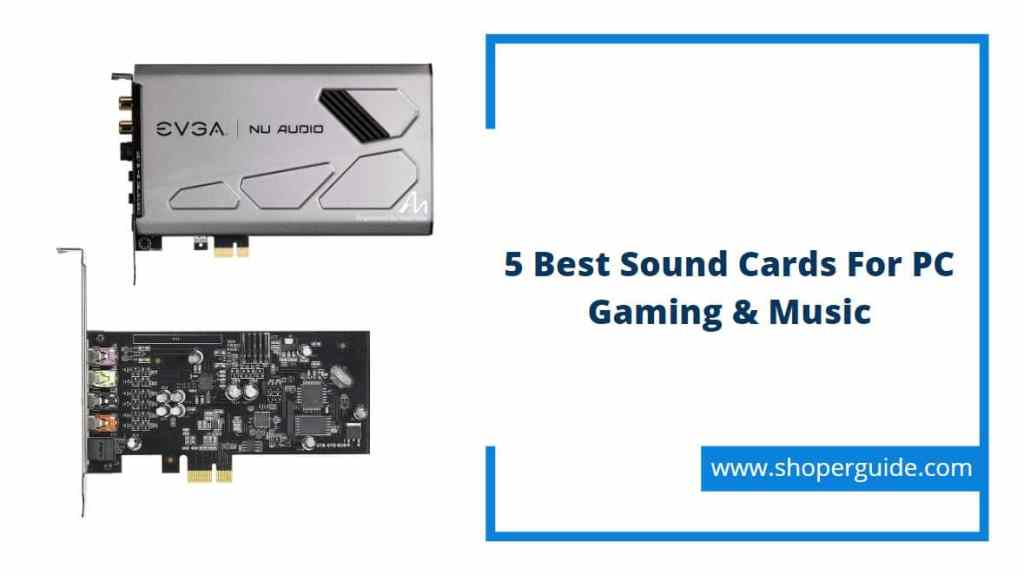 Best Sound Cards For PC Gaming Music