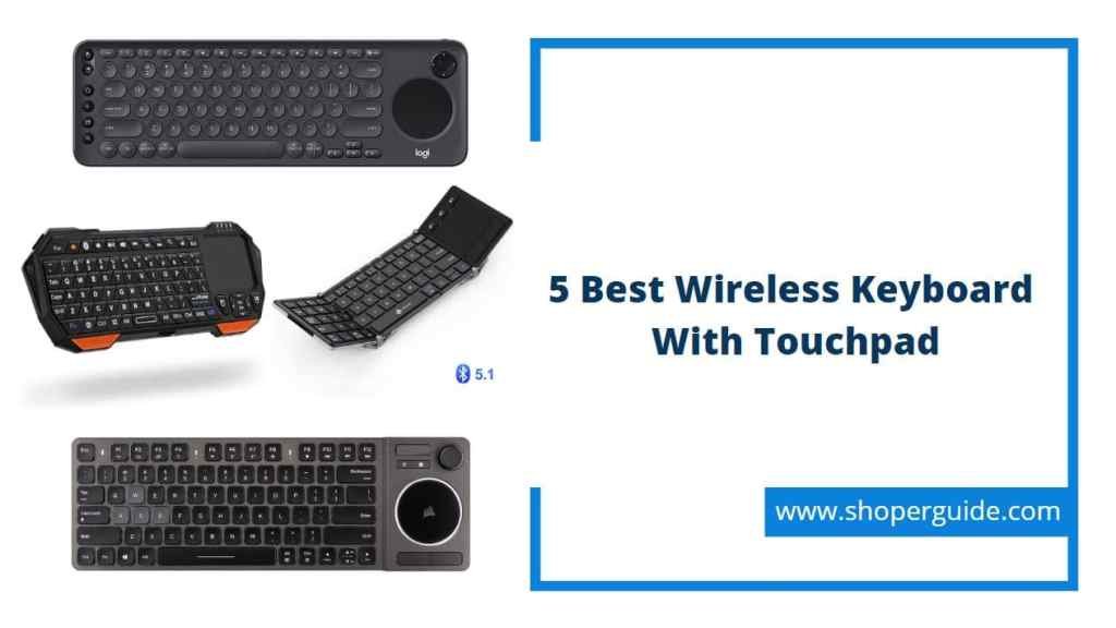 best wireless keyboard with touchpad