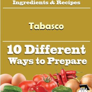 10 Ways to Use Tabasco (Recipe Book)