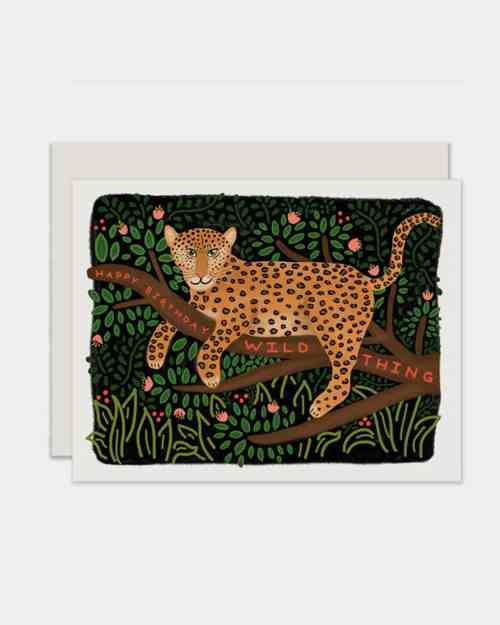 White card with a leopard on it that says 'happy birthday wild thing'