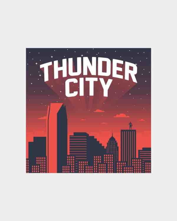 A black and orange art print of the OKC skyline with type that says Thunder City above it in white