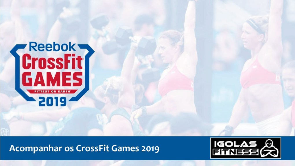 Acompanhar os CrossFit Games 2019