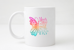 your wings already exist mug