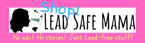 Shop Lead Safe Mama