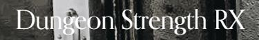 Dungeon Strength Co., LLC