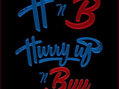 Hurry Up N Buy LLC