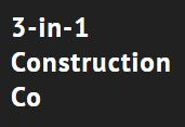 3-in-1 Construction Company