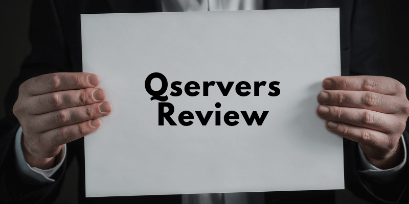 You are currently viewing Qservers Review 2021