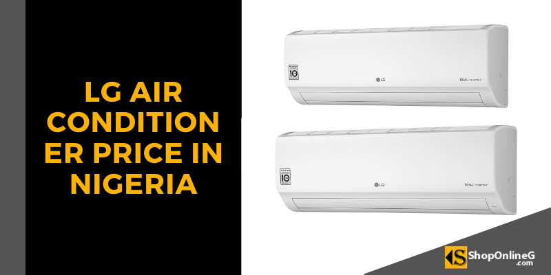 You are currently viewing LG Air Conditioner Price in Nigeria