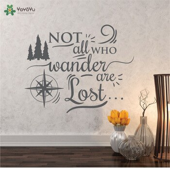 YOYOYU Wall Decal Adventure Wall Sticker Quotes Not All Who Wander Are Lost Vinyl Art Mural Bedroom DIY Home Design Decor CY178
