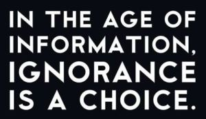 In the Age of Information, Ignorance can also cost you a lot of profit. Photo via Pinterest.