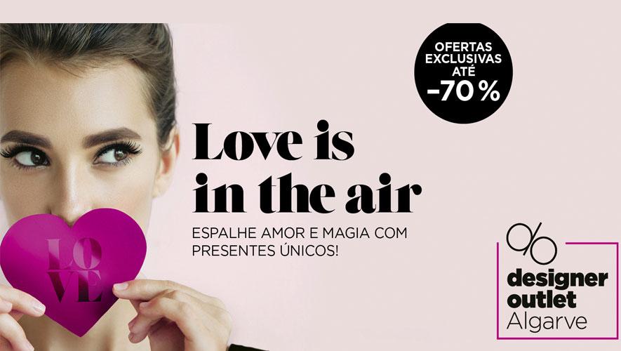 """O Dia de São Valentim é assinalado no Designer Outlet Algarve com a  campanha """"Love is In the Air"""", que pretende celebrar o amor e proporcionar  aos ... a66f66cf42"""