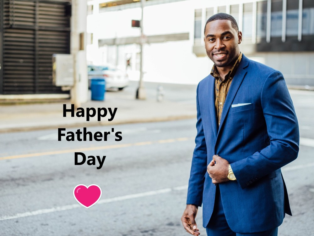 happy fathers day 2019 tamarcus-brown-266128-unsplash-1 (2)