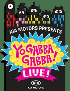 """KIA Presents """"Yo Gabba Gabba! Live! GIVEAWAY!!!"""