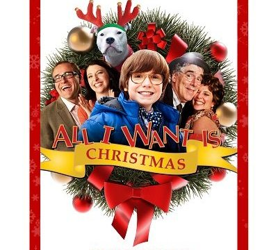 """""""All I Want Is Christmas"""" Comes Ho-Ho-Home To VOD On November 1st!"""