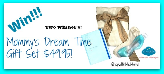 Cloud b's Mommy's Dream Time Gift Set! (Giveaway)
