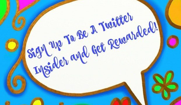 Sign Up To Be A Twitter Insider!