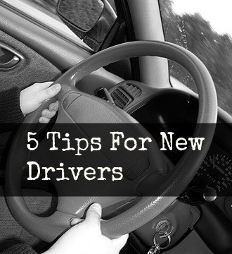 5 Tips For New Drivers