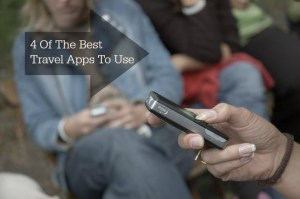 4 Of The Best Travel Apps To Use