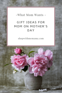 Gift Ideas For Mom On Mother's Day (Giveaway!)