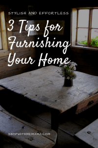 3 Tips for Furnishing Your Home In A Unique Way