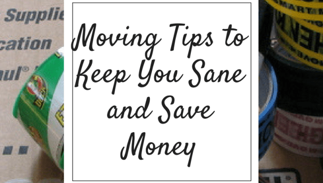 Moving Tips to Keep You Sane and Save Money