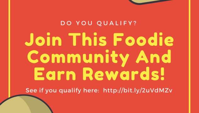 Join This Foodie Community And Earn Rewards! Do You Qualify?