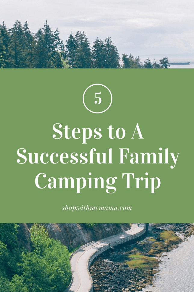 Five Steps to A Successful Family Camping Trip