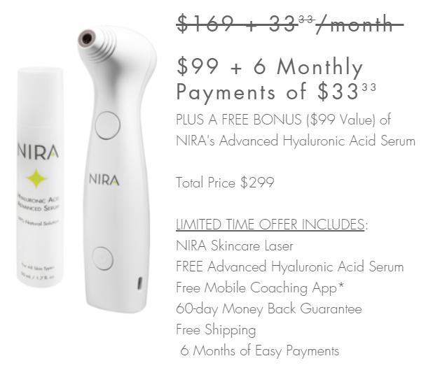 NIRA Skincare Laser 6 month payment plan