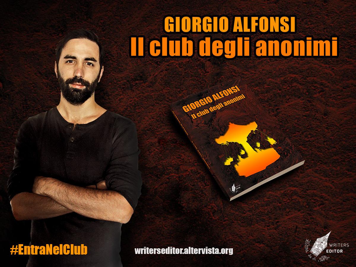 Intervista a Giorgio Alfonsi. Autore del libro: Il club degli Anonimi