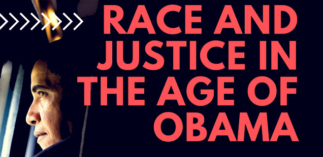 Conference on Race and Justice in the Age of Obama