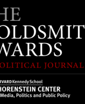 Shorenstein Center Announces Six Finalists for 2017 Goldsmith Prize for Investigative Reporting; Jorge Ramos to Receive Career Award