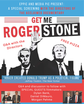 """""""Get Me Roger Stone"""" Documentary Screening and Q&A with Directors Dylan Bank, Daniel DiMauro, and Morgan Pehme"""