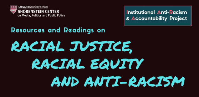 Resources and Reading on Racial Justice, Racial Equity  and Anti-Racism