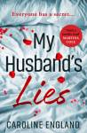 #bookreview – My Husband's Lies by Caroline England @CazEngland @AvonBooksUK #BlogTour #Extract