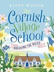 #bookreview + #GuestPost – The Cornish Village School by Kitty Wilson @KittyWilson23 @Canelo_Co #BlogTour