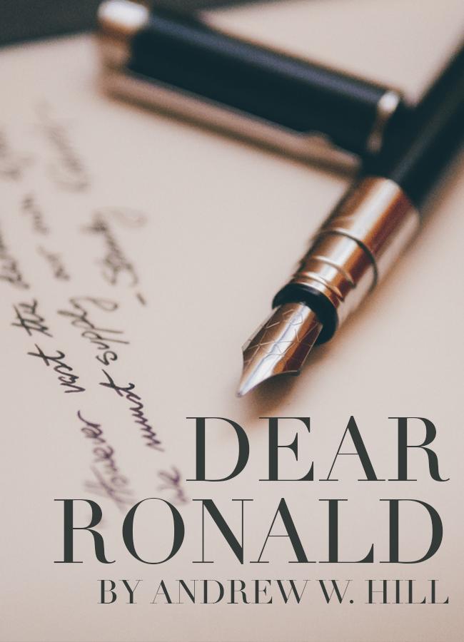 Dear Ronald