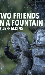 Two Friends in a Fountain
