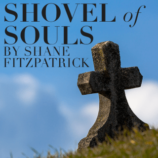 Shovel of Souls.
