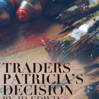 Traders — Patricia's Decision
