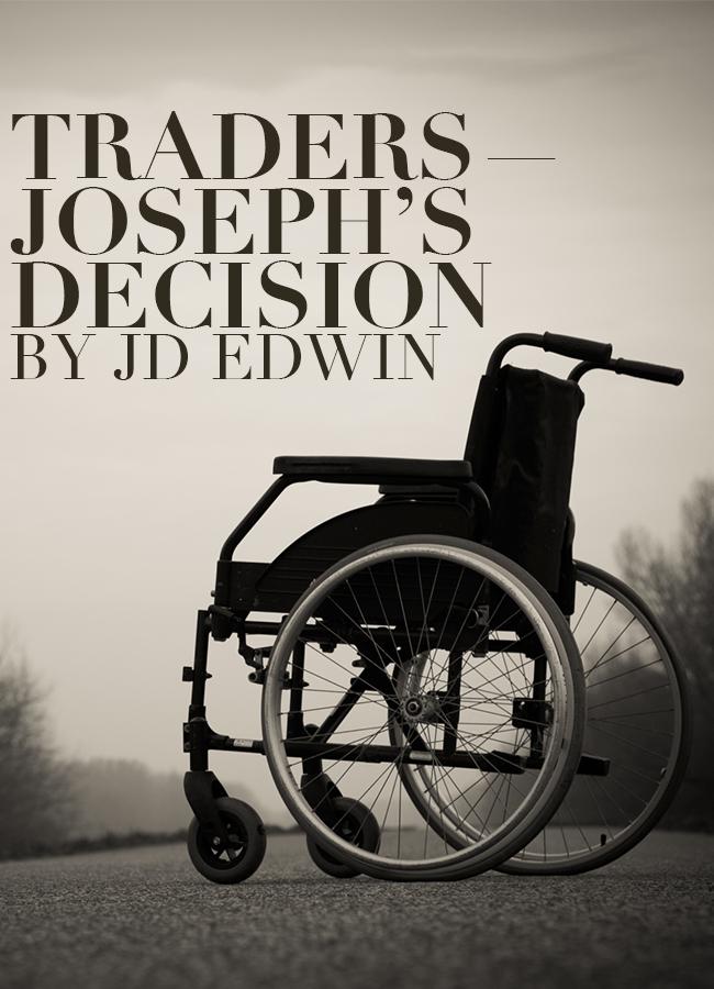 Traders—Joseph's Decision