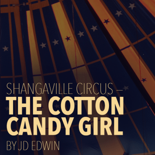 Shangaville Circus - The Cotton Candy Girl