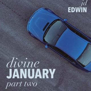 Divine January Pt. 2