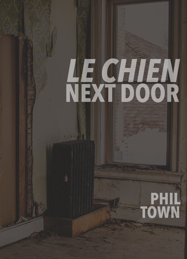 Le Chien Next Door
