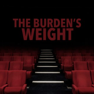The Burden's Weight