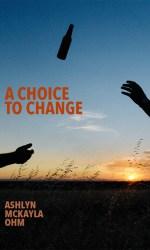 A Choice to Change